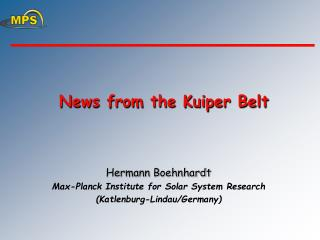 News from the Kuiper Belt