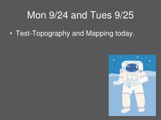 Mon 9/24 and Tues 9/25