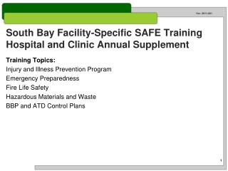 South Bay Facility-Specific SAFE Training Hospital and Clinic Annual Supplement