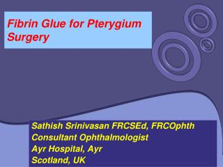 Fibrin Glue for Pterygium Surgery