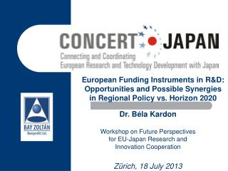 Dr. Béla Kardon Workshop on Future Perspectives for EU-Japan Research and Innovation Cooperation