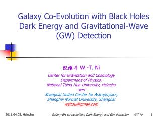 Galaxy Co-Evolution with Black Holes  Dark Energy and Gravitational-Wave (GW)  Detection