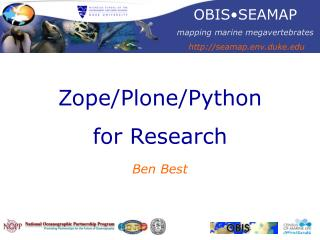 Zope/Plone/Python  for Research Ben Best