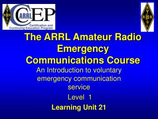 The ARRL Amateur Radio Emergency Communications Course