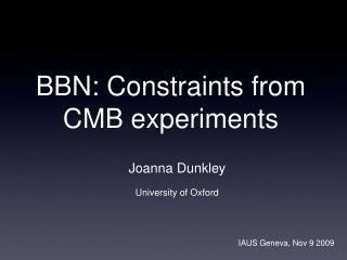 BBN: Constraints from CMB experiments