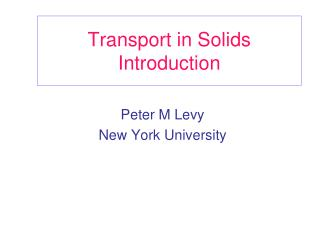 Transport in Solids Introduction