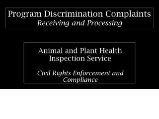 Animal and Plant Health Inspection  Service Civil  Rights Enforcement and Compliance
