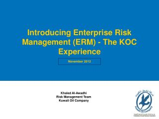 Introducing Enterprise Risk Management (ERM) - The KOC Experience