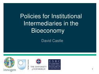 Policies for Institutional Intermediaries in the Bioeconomy