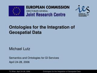 Ontologies for the Integration of Geospatial Data