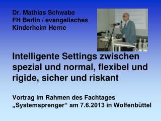 """Grundlegendes zum Begriff """"Setting"""" 5 intelligent konstruierte Settings und ihre Architekturen"""