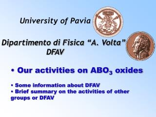 Our activities on ABO 3  oxides  Some information about DFAV