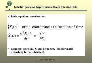 Satellite geodesy: Kepler orbits, Kaula Ch. 2+3.I1.2a
