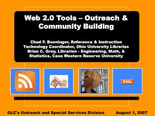 OLC's Outreach and Special Services DivisionAugust 1, 2007