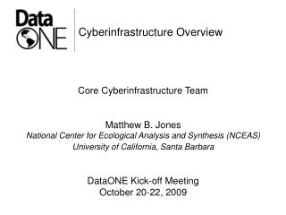 Cyberinfrastructure Overview