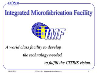 Integrated Microfabrication Facility