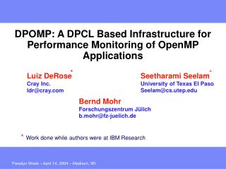 DPOMP: A DPCL Based Infrastructure for Performance Monitoring of OpenMP Applications