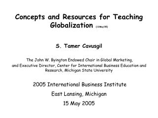 Concepts and Resources for Teaching Globalization 12May 05
