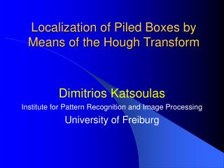 Localization of Piled Boxes by Means of the Hough Transform