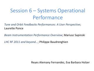 Session 6 – Systems Operational Performance