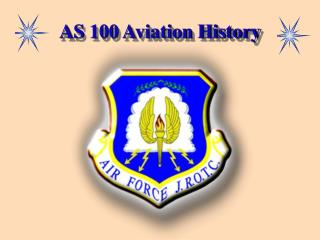 AS 100 Aviation History