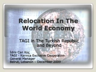 Relocation In The  World Economy