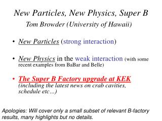 New Particles, New Physics, Super B
