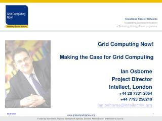 Grid Computing Now!  Making the Case for Grid Computing