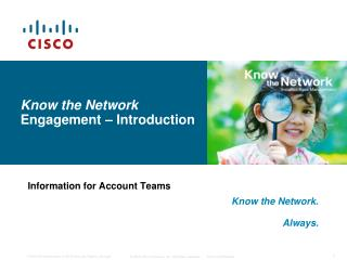 Know the Network  Engagement – Introduction
