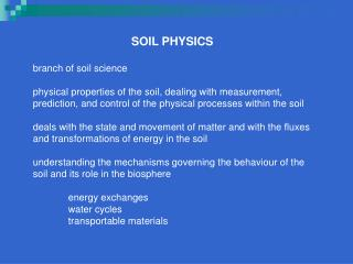 SOIL PHYSICS branch of soil science