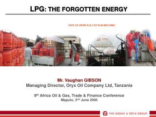LPG : THE FORGOTTEN ENERGY