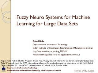 Fuzzy  Neuro  Systems for Machine Learning for Large Data Sets