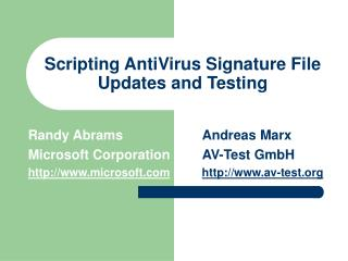 Scripting AntiVirus Signature File Updates and Testing