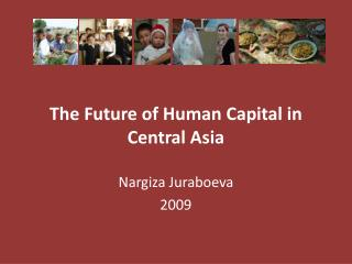 The Future of Human Capital in Central Asia