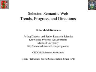 Selected Semantic Web   Trends, Progress, and Directions