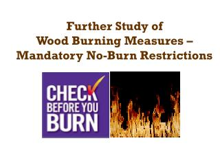 Further Study of  Wood Burning Measures – Mandatory No-Burn Restrictions