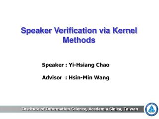 Speaker Verification via Kernel Methods