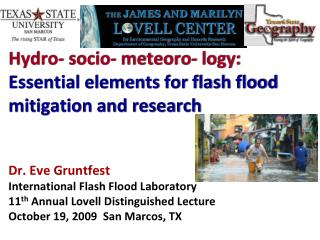 Hydro- socio- meteoro- logy:  Essential elements for flash flood mitigation and research