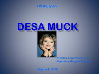 dESA MUCK
