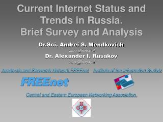 Current Internet Status and Trends in Russia.  Brief Survey and Analysis