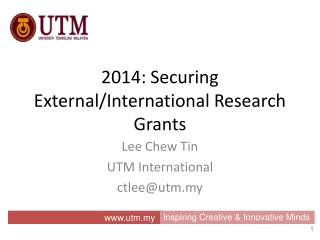 2014: Securing External/International Research Grants