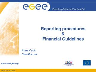 Reporting procedures  &  Financial Guidelines