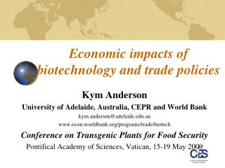 Economic impacts of biotechnology and trade policies