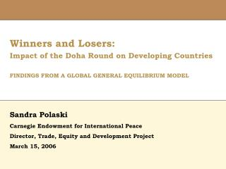 Winners and Losers: Impact of the Doha Round on Developing Countries