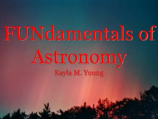 FUNdamentals  of Astronomy