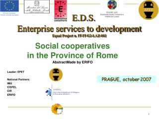 E.D.S.  Enterprise services to development Equal Project n. IT-IT-G2-LAZ-002