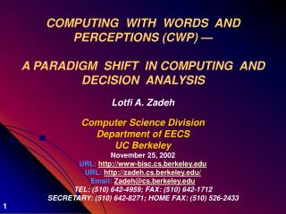 COMPUTING  WITH  WORDS  AND  PERCEPTIONS (CWP) —