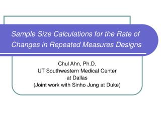 Sample Size Calculations for the Rate of Changes in Repeated Measures Designs