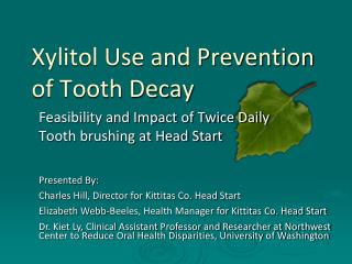 Xylitol Use and Prevention of Tooth Decay
