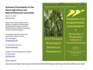 Summary Presentation to the House Agriculture and Natural Resources Committee
